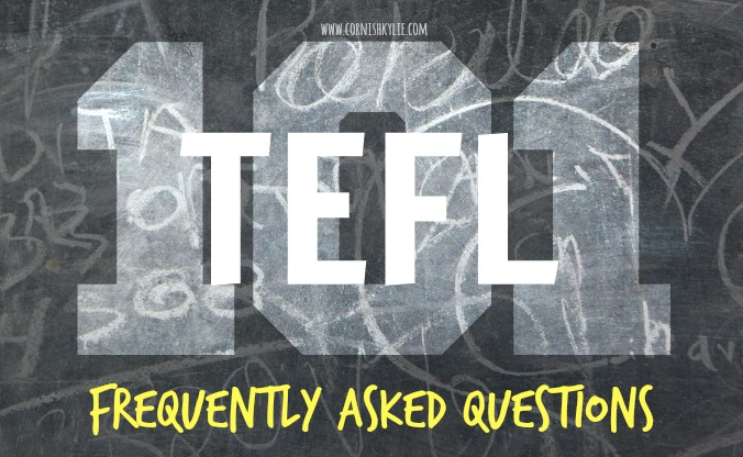 TEFL 101: Frequently Asked Questions