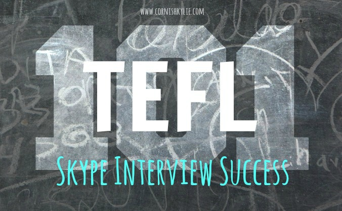 TEFL 101: Skype Interview Success