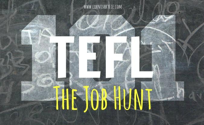 TEFL 101: The JobHunt